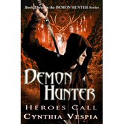 Demon Hunter: Heroes Call - eBook