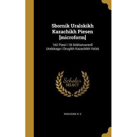Sbornik Ural Skikh Kazach Ikh Pi E Sen [Microform] : 162 Pi E Si I 18 Stikhotvoren Ural Skago I Drugikh Kazach Ikh Vo (Ca Si Ngoc Han Trach Ai Vo Tinh)