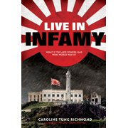 Live in Infamy (Hardcover)