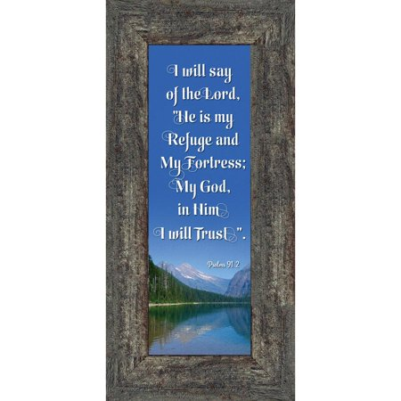Christian Photo - In Him I Trust, Gifts with Scripture, Psalm 91 Christian Picture Frame,  6x12 7325