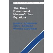 The Three-Dimensional Navier-Stokes Equations : Classical Theory