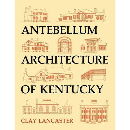 Antebellum Architecture of Kentucky