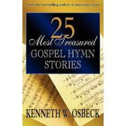25 Most Treasured Gospel Hymn Stories (Paperback)