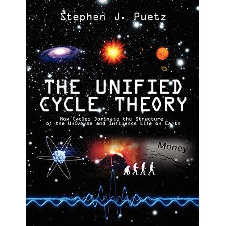 The Unified Cycle Theory : How Cycles Dominate the Structure of the Universe and Influence Life on (Rammed Earth Structures A Code Of Practice)