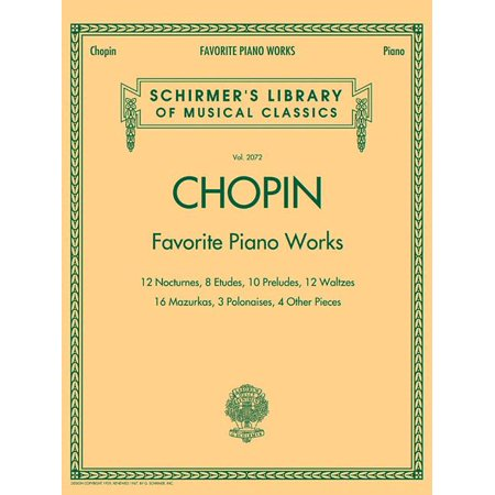Chopin: Favorite Piano Works : 12 Nocturnes, 8 Etudes, 10 Preludes, 12 Waltzes, 16 Mazurkas, 3 Polonaises, 4 Other Pieces Chopin Prelude Sheet Music