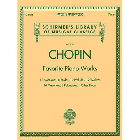 Chopin: Favorite Piano Works : 12 Nocturnes, 8 Etudes, 10 Preludes, 12 Waltzes, 16 Mazurkas, 3 Polonaises, 4 Other (Chopin Nocturne Op 9 No 2 Guitar)