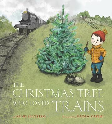 The Christmas Tree Who Loved Trains (Hardcover)