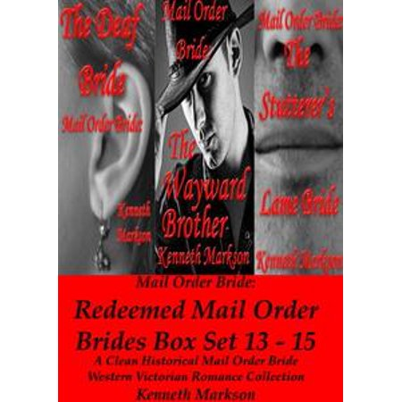 Mail Order Bride: Redeemed Mail Order Brides Box Set - Books 13-15: A Clean Historical Mail Order Bride Western Victorian Romance Collection - - Order Boxes Online