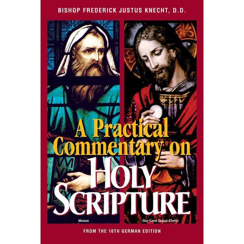 Practical Commentary on Holy Scripture