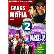 Darketos   Gangs De La Mafia (Spanish) (Full Frame) by
