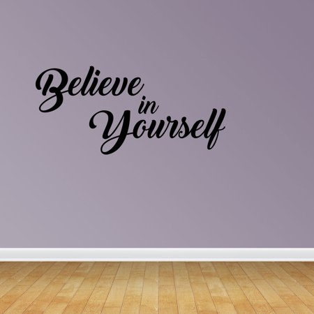 believe in yourself decal wall art sayings stickers vinyl wall