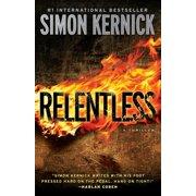 Relentless : A Thriller