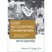 Cost Accounting Fundamentals: Fifth Edition - eBook