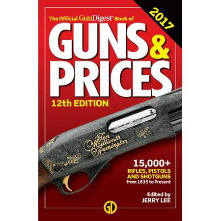 Official Gun Digest Book of Guns & Prices - Official Date Of Halloween 2017