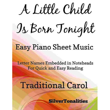A Little Child is Born Tonight Easy Piano Sheet Music - eBook - Halloween Piano Sheet Music For Kids