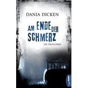 Am Ende der Schmerz - eBook