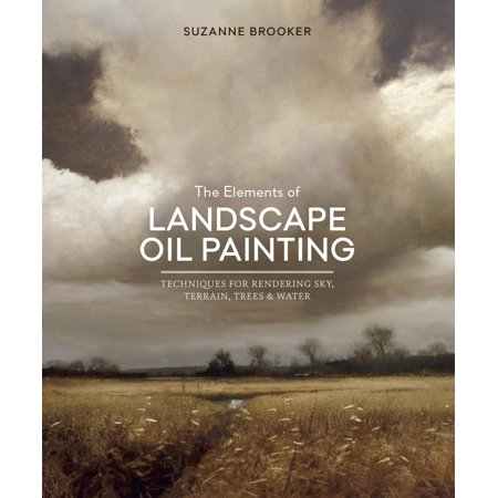 The Elements of Landscape Oil Painting - eBook