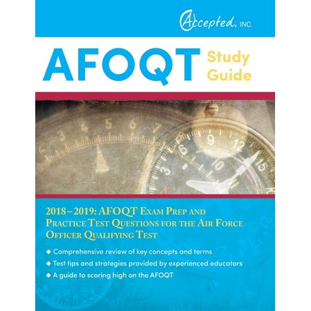 Afoqt Study Guide 2018-2019 : Afoqt Exam Prep and Practice Test Questions for the Air Force Officer Qualifying