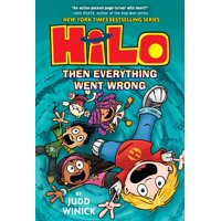 Hilo Book 5: Then Everything Went Wrong (Hardcover)