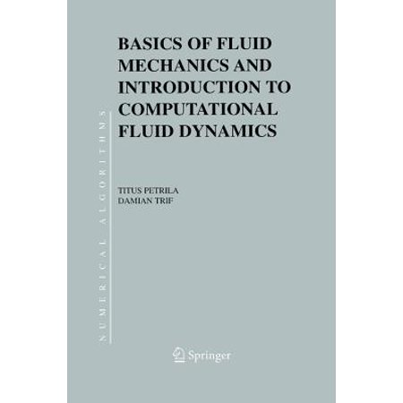 Basics of Fluid Mechanics and Introduction to