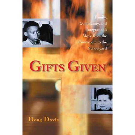 Gifts Given: Family, Community, and Integration's Move from the Courtroom to the Schoolyard