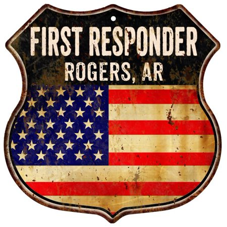 ROGERS, AR First Responder American Flag 12x12 Metal Shield Sign S122855 for $<!---->
