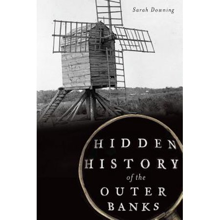 Hidden Bank - Hidden History of the Outer Banks
