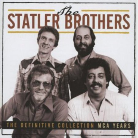 The Statler Brothers - Definitive Collection: MCA Years