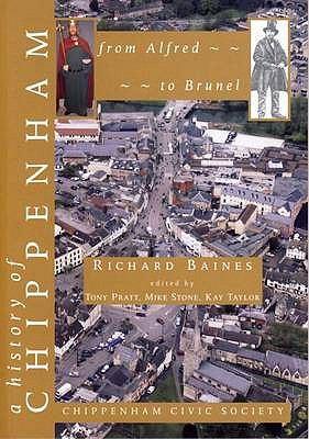 A History of Chippenham from Alfred to Brunel (Paperback) by