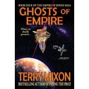 Ghosts of Empire : Book 4 of the Empire of Bones Saga