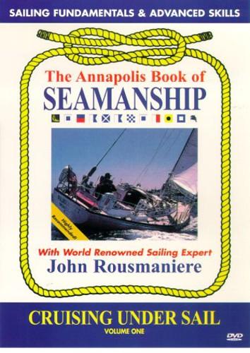 Annapolis Book of Seamanship: Cruising Under Sail by