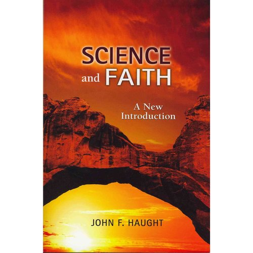Science and Faith: A New Introduction