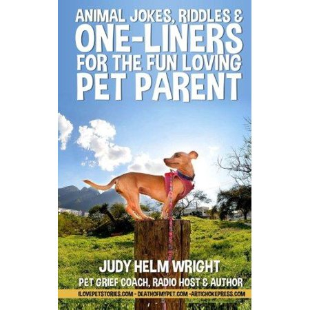 Animal Jokes  Riddles  And One Liners For The Fun Loving Pet Parent
