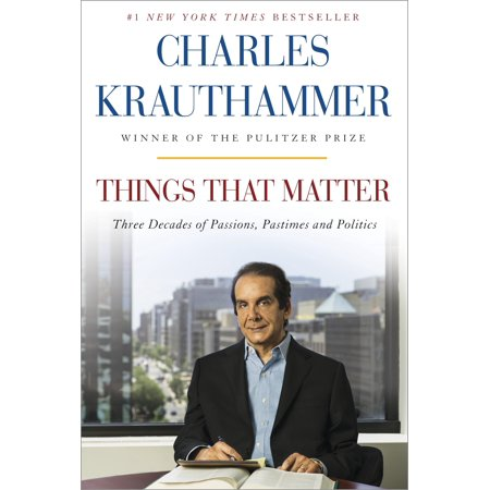 Things That Matter : Three Decades of Passions, Pastimes and