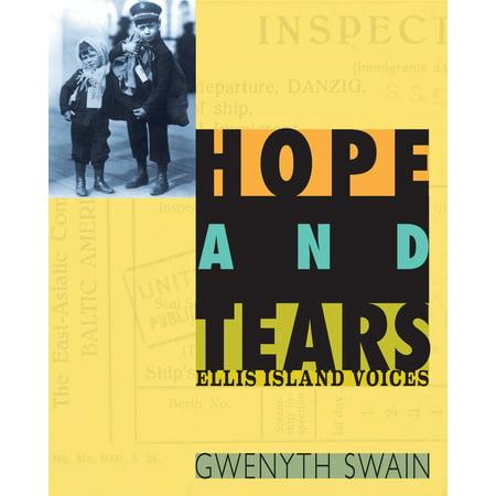 Hope and Tears : Ellis Island Voices (The Ellis Island Of Black America Was In)