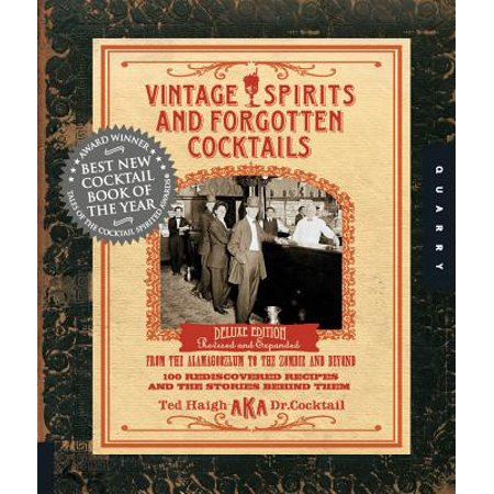 Vintage Spirits and Forgotten Cocktails : From the Alamagoozlum to the Zombie 100 Rediscovered Recipes and the Stories Behind Them - Vintage Halloween Recipes