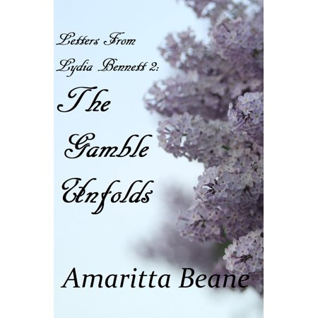 Letters From Lydia Bennett 2: The Gamble Unfolds - eBook - Lydia From Beetlejuice