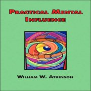 Practical Mental Influence - Audiobook