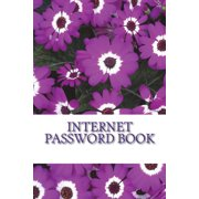 Internet Password Book : Internet Password Book, This Password Keeper Book Size 6x8 Inches, 120 Pages Big Column for Recording. This Password Keeper Lets You Create Unique and Difficult Passwords for Each Website and Log In.