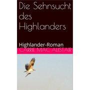 Die Sehnsucht des Highlanders - eBook