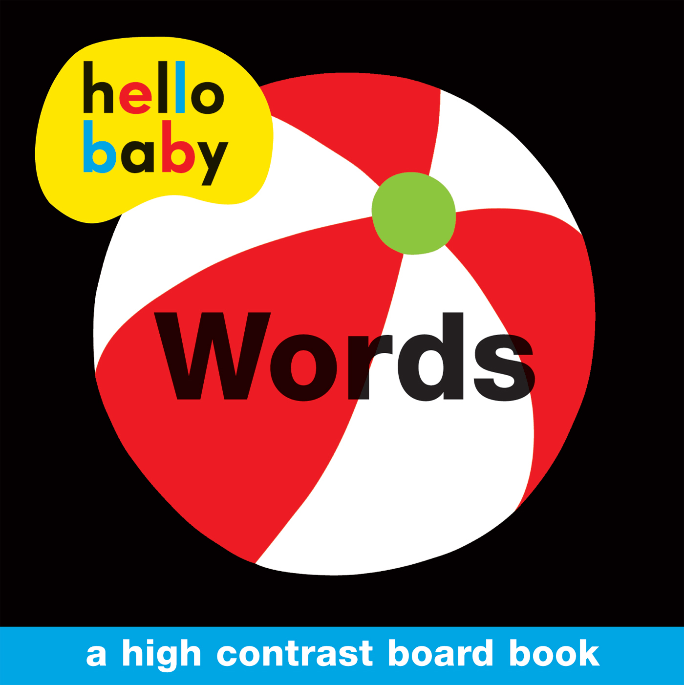 Hello Baby: Words : A High-Contrast Board Book