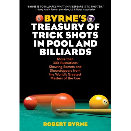 Byrne's Treasury of Trick Shots in Pool and (Best Pool Trick Shots Ever)