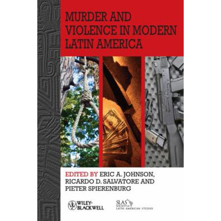 Murder and Violence in Modern Latin America