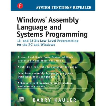 Windows Assembly Language & Systems Programming (Windows Systems Programming)