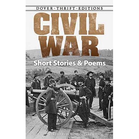 Civil War Short Stories and Poems (Short Sweet Halloween Poems)