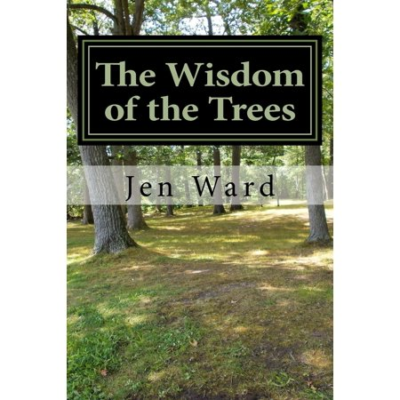 The Wisdom Of The Trees  Paperback