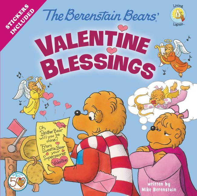 Berenstain Bears Living Lights 8x8: The Berenstain Bears' Valentine Blessings (Paperback)