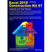 Excel 2019 Construction Kit #1 : Calendar and Year Planner