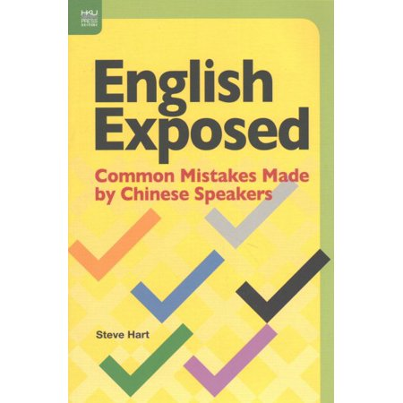 English Exposed : Common Mistakes Made by Chinese Speakers