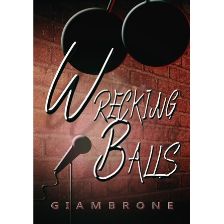 Wrecking Balls - eBook - Wrecking Ball Games